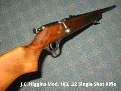 J C Higgins Model 103 22 single shot rifle